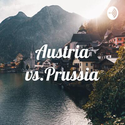 Austria vs.Prussia
