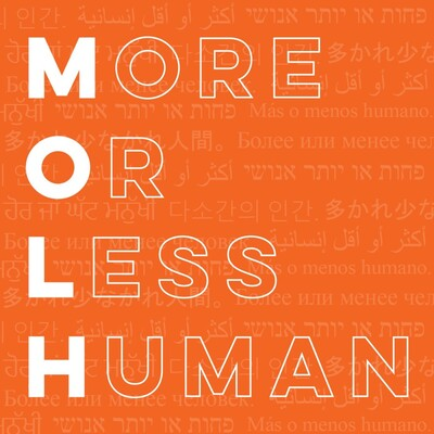 More Or Less Human