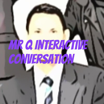 Mr Q Interactive Conversation