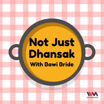 Not Just Dhansak