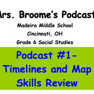Mrs. Broome's Podcast