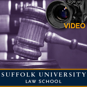 Suffolk University Law School Video Podcasts