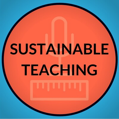 Sustainable Teaching