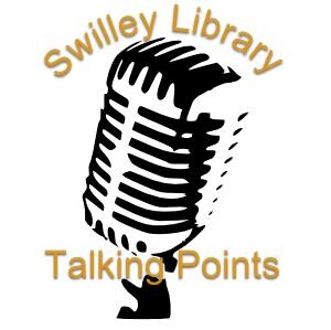 Swilley Library Talking Points