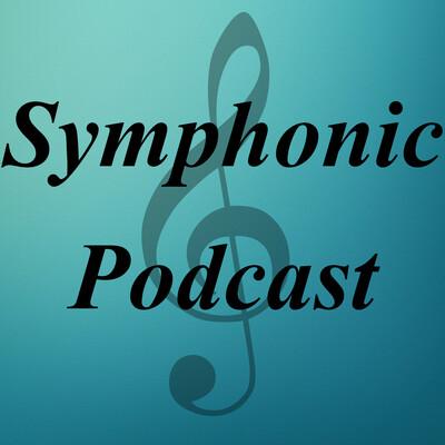 Symphonic Podcast