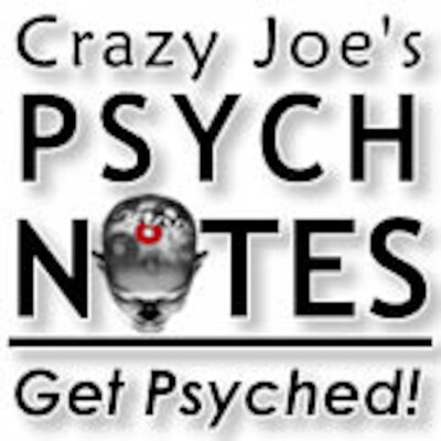 Crazy Joe's Psych Notes