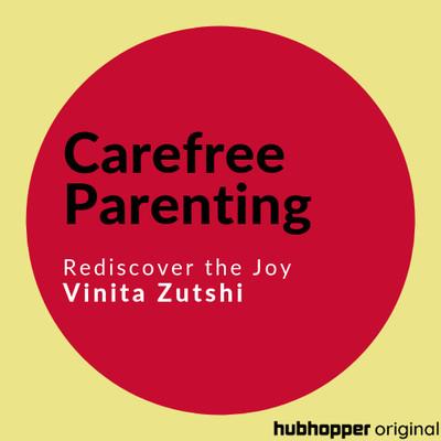 Carefree Parenting