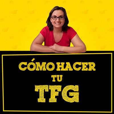 Cómo hacer tu TFG