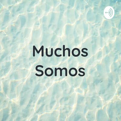 Muchos Somos - Pablo Neruda