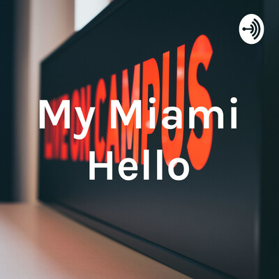 My Miami Hello