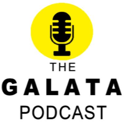 The Galata Podcast