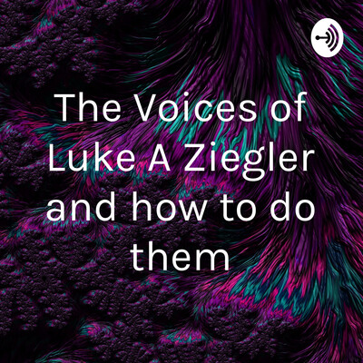 Voices with Luke Ziegler