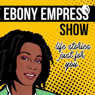 Ebony Empress Show