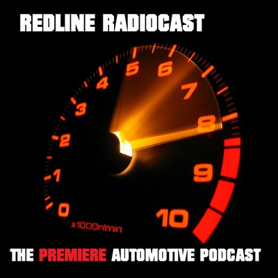 RedLine Radio | The Car Podcast For Everyone On the Modification/Tuning/Racing/Showing of Automotive Vehicles |