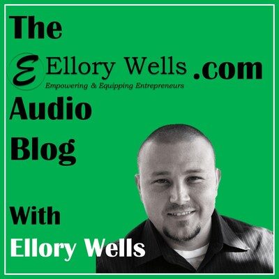 Ellory Wells Audio Blog