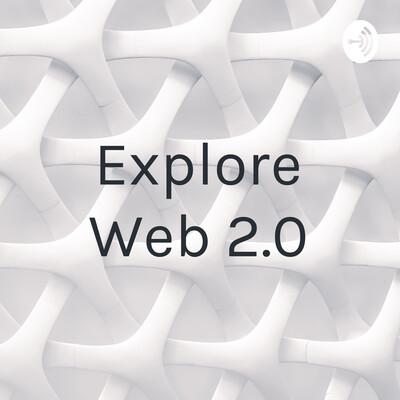Explore Web 2.0