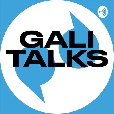 Gali Talks