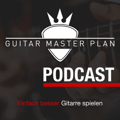 Guitar Master Plan Podcast