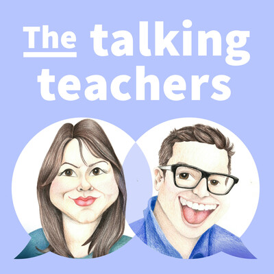 The talking teachers Podcast
