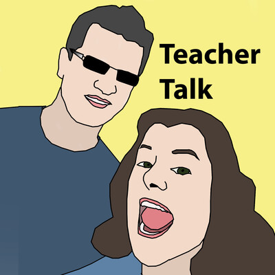 Teacher Talk