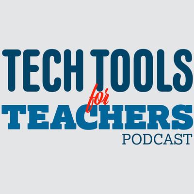 Tech Tools for Teachers