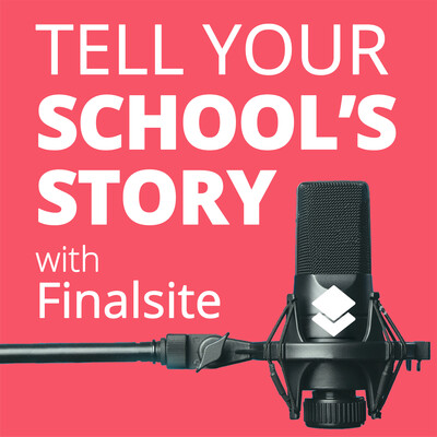 Tell Your School's Story