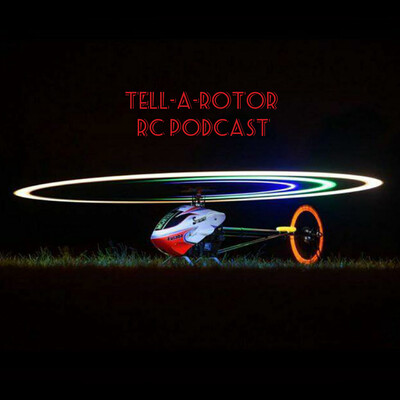 TellARotor RC Podcast