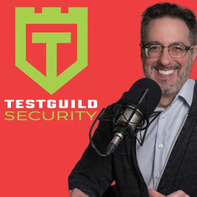 TestGuild Security Testing Podcast