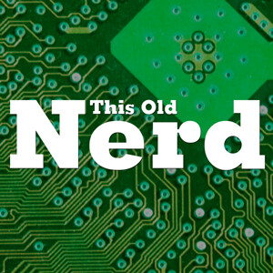 This Old Nerd (SD)