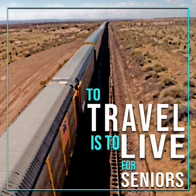 To TRAVEL is to LIVE for SENIORS