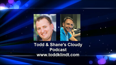 Todd and Shane's Cloudy Podcast