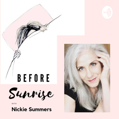 Before Sunrise with Nickie Summers