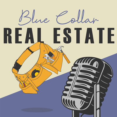 Blue Collar Real Estate