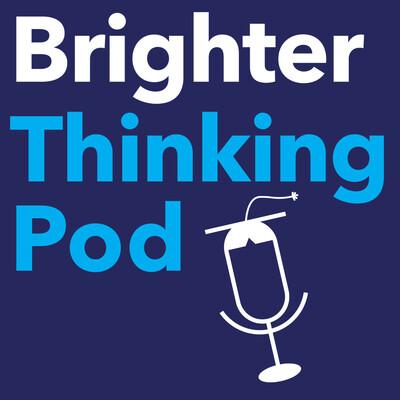 Brighter Thinking Pod