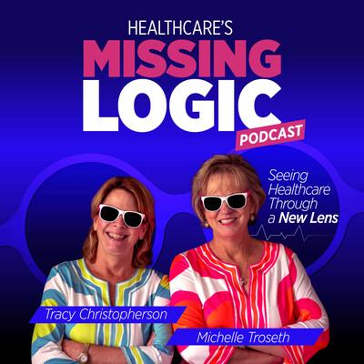 Healthcare's MissingLogic
