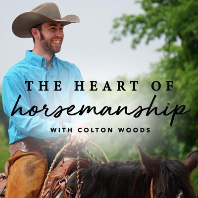 Heart of Horsemanship Podcast
