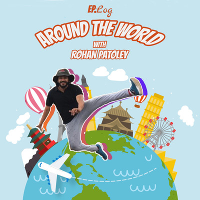 Around The World with Rohan Patoley