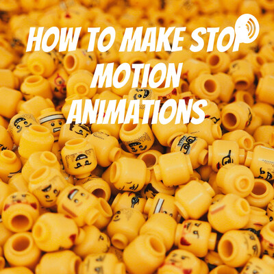 How to Make Stop Motion Animations