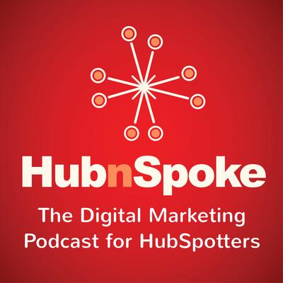 HubnSpoke | HubSpotting with Adam Steinhardt and Zaahn Johnson
