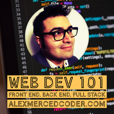 Web Dev 101 - Front End, Back End, Full Stack