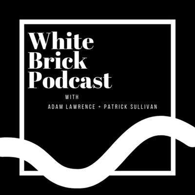 White Brick Podcast