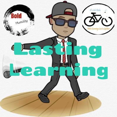 Lasting Learning