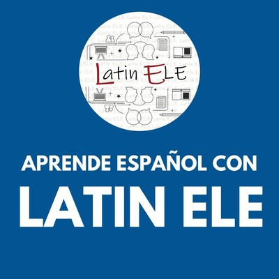 Latin ELE | Aprende Español - Learn Spanish