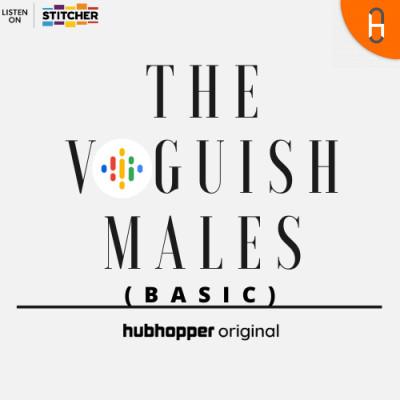 The Voguish Males (Basic)
