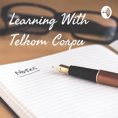 Learning With Telkom Corpu