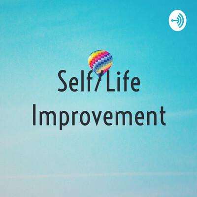 Self/Life Improvement