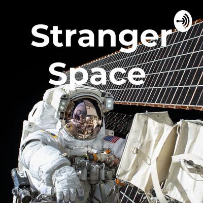 Stranger Space