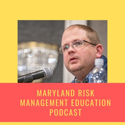 Maryland Risk Management Education Podcast