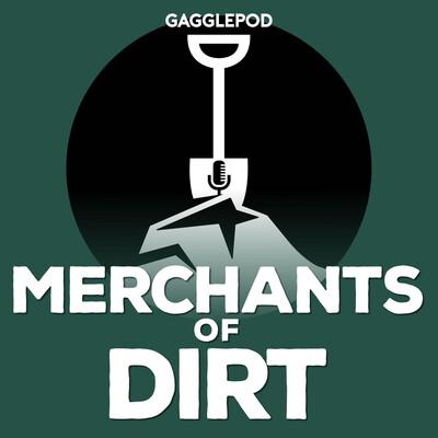Merchants of Dirt