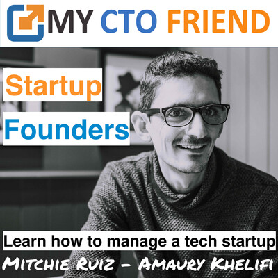 My CTO Friend - Startup Founders Learn Tech Management